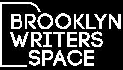 BROOKLYN WRITERS SPACE